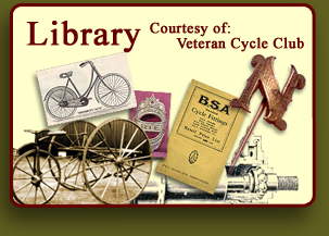 Library curtesy of Veteran Cycle Club